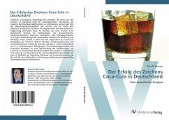 9783639407754 - Bernsau, Klaus M.: Der Erfolg des Zeichens Coca-Cola in Deutschland - Livre