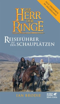 Der Herr der Ringe - Reiseführer zu den Schauplätzen - Brodie, Ian