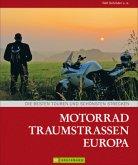 Motorrad Traumstraßen Europa