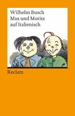 Max und Moritz auf Italienisch - Busch, Wilhelm