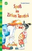 Spaß im Zirkus Tamtini