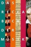 Das Reclam Buch der Musik