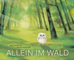 Allein im Wald - Tuckermann, Anja