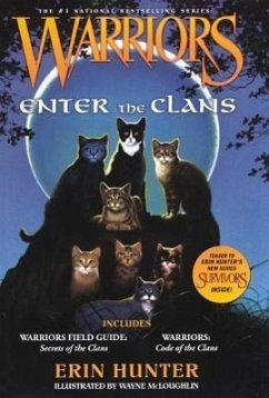 Warriors Enter the Clans: Warriors Field Guide/...