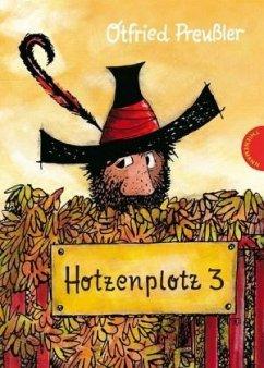 Hotzenplotz 3 / Räuber Hotzenplotz Bd.3 - Preußler, Otfried