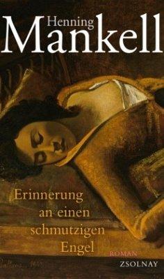 Erinnerung an einen schmutzigen Engel - Mankell, Henning