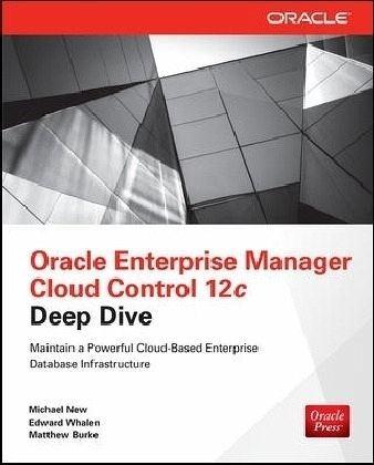 Oracle Enterprise Manager Cloud Control 12c Deep Dive von ...