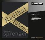 Radikal Führen, 2 Audio-CDs