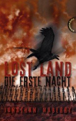 Jonathan Maberry–Lost Land Die erste Nacht