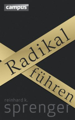 Radikal führen - Sprenger, Reinhard K.