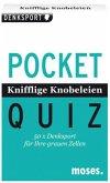 Pocket Quiz Knifflige Knobeleien