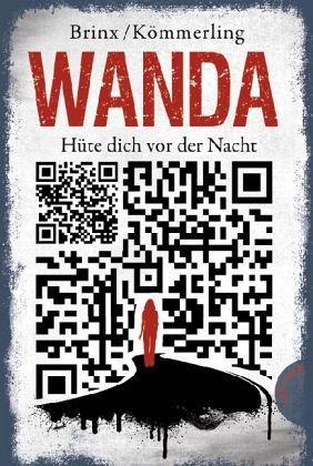 Wanda - Hüte dich vor der Nacht - Brinx, Thomas; Kömmerling, Anja