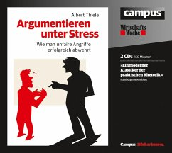Argumentieren unter Stress, 2 Audio-CDs - Thiele, Albert