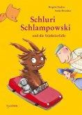 Schluri Schlampowski und die Stinktierfalle / Schluri Schlampowski Bd.2