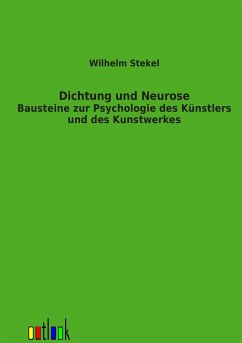Dichtung und Neurose
