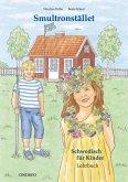 Lehrbuch Smultronstället 1 - Schwedisch für Kinder - Das zugehörige Lehrbuch zum Lehrwerk Smultronstället 1 - Schwedisch für Kinder