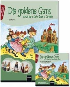 Die goldene Gans - nach den Gebrüdern Grimm. Heft und Audio-CD - Führe, Uli