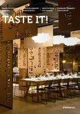 Taste it! : innovative restaurant interiors = Intérieus innovants de restaurants = Nuevo diseño de restaurantes = Arredamenti innovativi per ristoranti