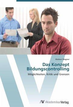 9783639409710 - Wagner, Maiken: Das Konzept Bildungscontrolling - Buch