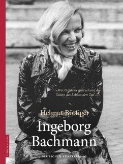 Ingeborg Bachmann - Böttiger, Helmut