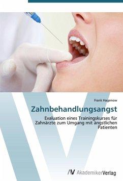 9783639403176 - Hagenow, Frank: Zahnbehandlungsangst - Buch
