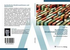 9783639409246 - Lukas, Daniel: Ausländische Direktinvestitionen und Arbeitsmarkt: Eine theoretische Analyse - Buch