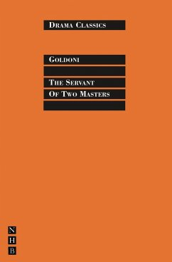 The Servant of Two Masters - Goldoni, Carlo