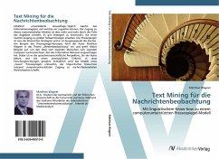 9783639409109 - Wagner, Matthias: Text Mining für die Nachrichtenbeobachtung - Buch