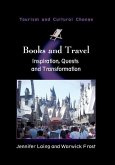 Books and Travel: Inspiration, Quests and Transformation