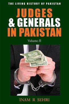 Judges & Generals In Pakistan - Volume II