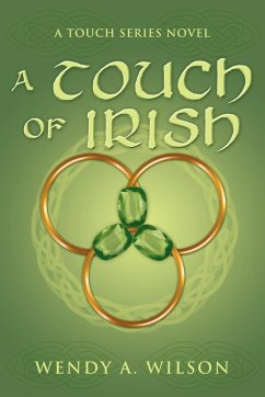 A Touch of Irish - Wilson, Wendy A.