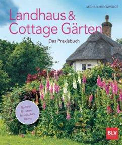 Landhaus- und Cottagegärten - Breckwoldt, Michael