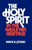 The Holy Spirit in the Wesleyan Heritage (Student)