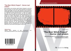 """""""The Blair Witch Project"""" - Horror mal anders"""