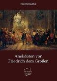 Anekdoten von Friedrich dem Großen