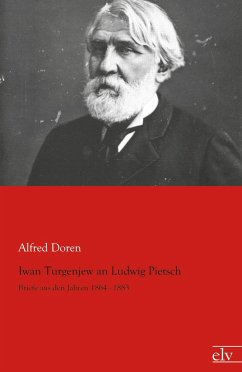 Iwan Turgenjew an Ludwig Pietsch - Turgenjew, Iwan S.; Pietsch, Ludwig