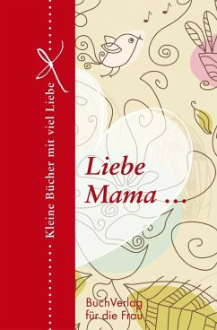 Liebe Mama... - Brüning, Barbara