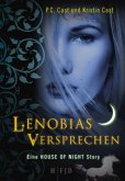 Lenobias Versprechen / House of Night Story Bd.2