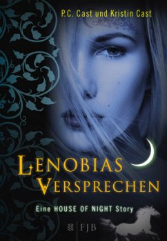 Lenobias Versprechen / House of Night Story Bd.2 - Cast, P. C.; Cast, Kristin