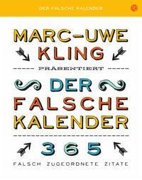 Der falsche Kalender - Kling, Marc-Uwe