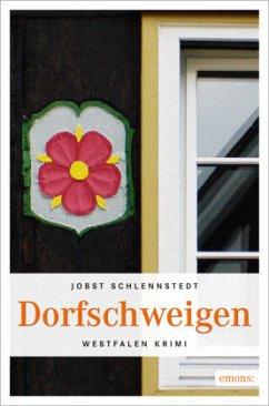 Dorfschweigen / Jan Oldinghaus Bd.2 - Schlennstedt, Jobst