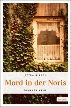 Mord in der Noris - Kirsch, Petra