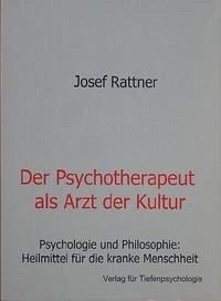 Der Psychotherapeut als Arzt der Kultur