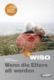 WISO - Wenn die Eltern alt werden