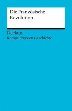 Die Französische Revolution - Kuhn, Axel
