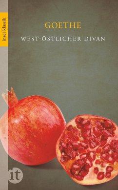 West-östlicher Divan - Goethe, Johann Wolfgang von
