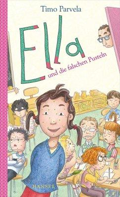 Ella und die falschen Pusteln / Ella Bd.6 - Parvela, Timo