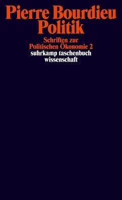 Schriften 07: Politik. Schriften zur Politischen Ökonomie 2 - Bourdieu, Pierre
