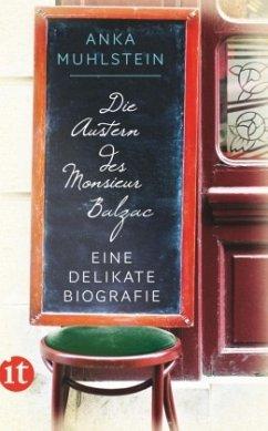 Die Austern des Monsieur Balzac - Muhlstein, Anka