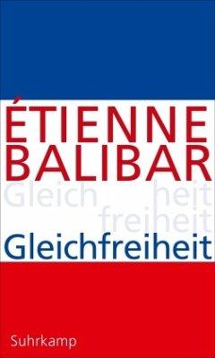 Gleichfreiheit - Balibar, Étienne